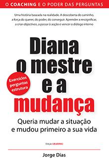 """""""Diana, o Mestre e a Mudança"""""""
